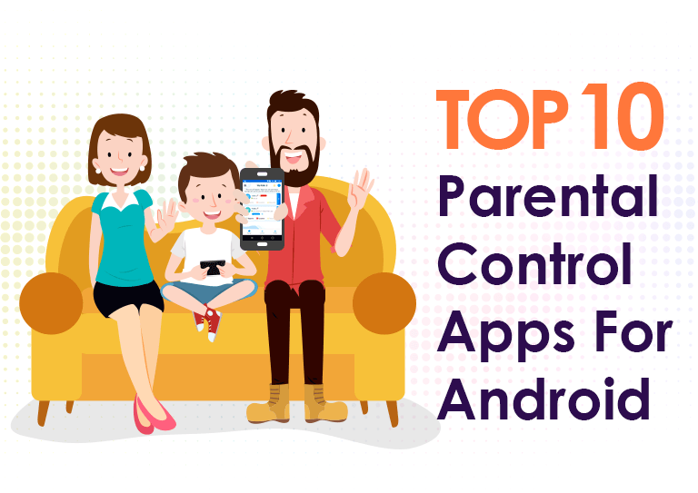 10 Best Parental Guidance Apps for iPhone and Android